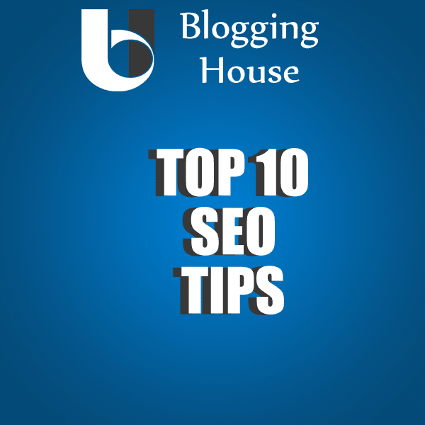 Top 10 SEO Tips