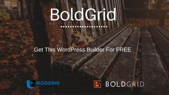 Get BoldGrid for FREE