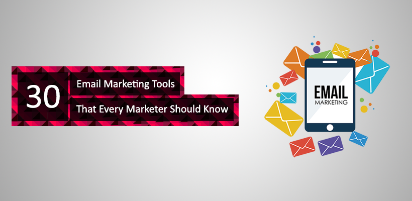 30 email marketing tools every market should know