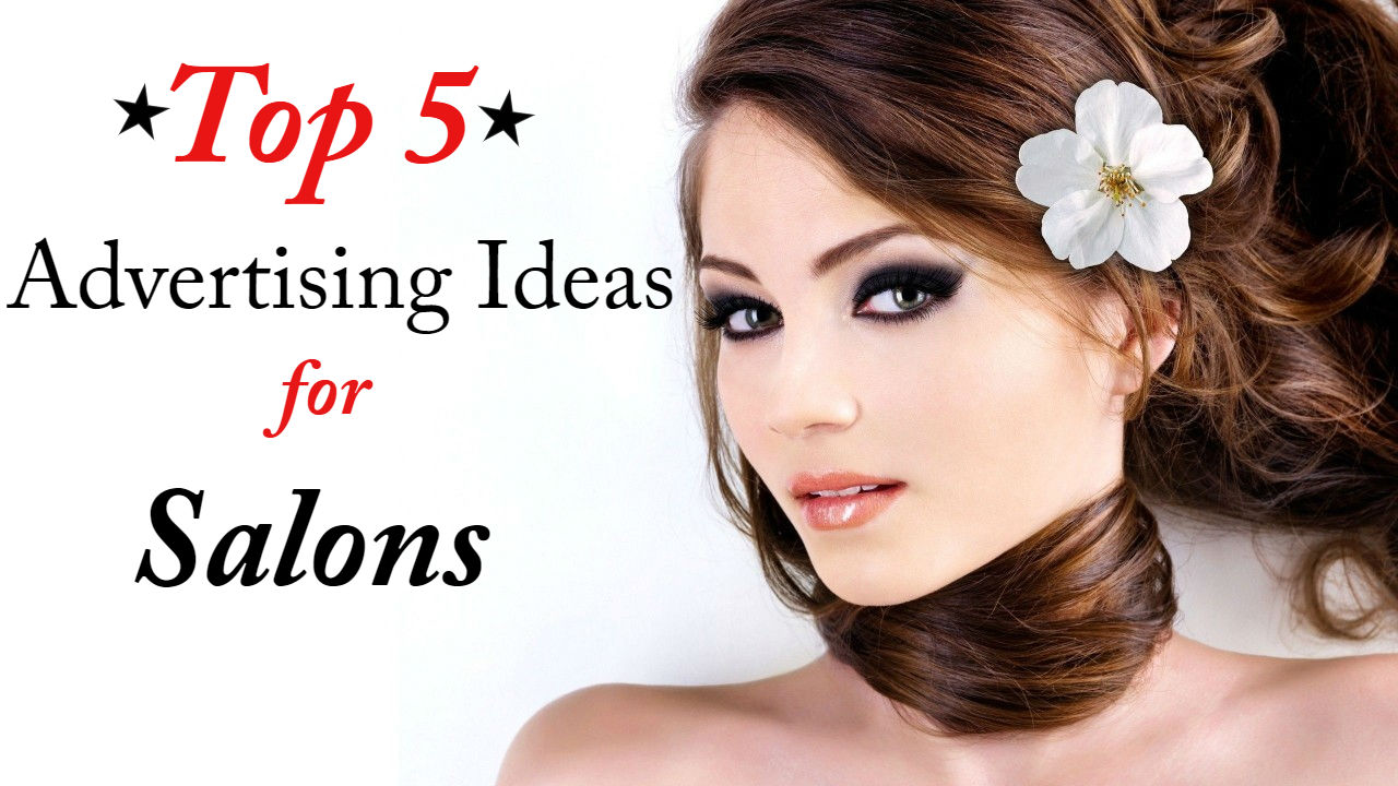 Advertising Ideas for Salons